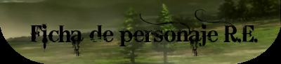 Ficha de personaje R.E.