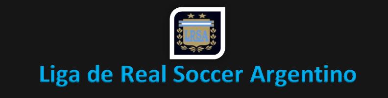 LRSA - Liga de Real Soccer Argentina
