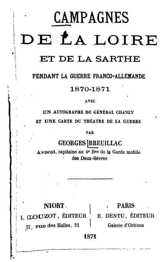 MORANCEZ -- LE COUDRAY -- Le Château de GOURDEZ -- La guerre de 1870 .... CHARTRES -- LUISANT --  Campag10
