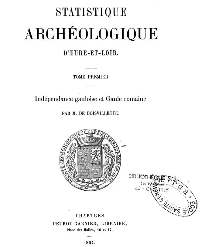 MORANCEZ -- LE COUDRAY -- Le Château de GOURDEZ -- La guerre de 1870 .... CHARTRES -- LUISANT --  Statis10