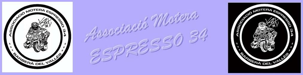 ASSOCIACIÓ MOTERA ESPRESSO 34