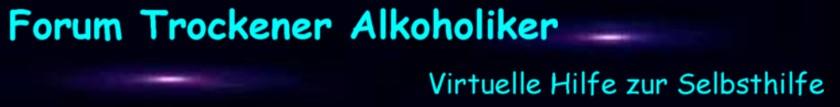 Forum Trockener Alkoholiker - FTA 2.0