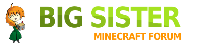 Big Sister Minecraft Forum