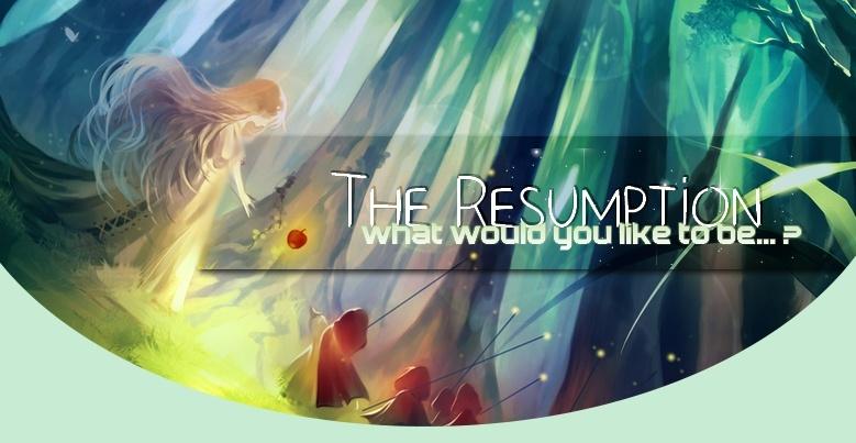 The Resumption