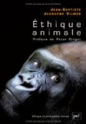 [Jeangène Vilmer, Jean-Baptiste] Ethique animale - Les animaux ont-ils des droits ? Couv_g10