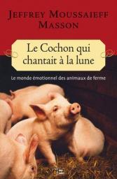 [Masson, Jeffrey Moussaieff] Le cochon qui chantait à la lune Cvt_le11