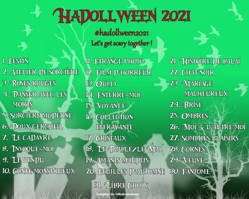 ♠ [L'Artelier]Hadollween jours 24/25 : Brisé,Ombres • P.60 ♠ - Page 57 Hadoll10