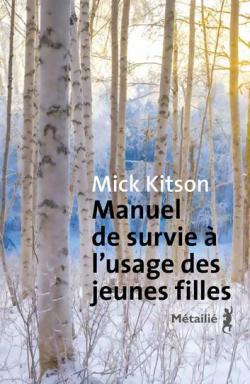 KITSON Mick, Manuel de survie à l'usage des jeunes filles Cvt_ma13