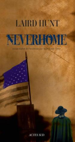 [Hunt, Laird] Neverhome Neverh11
