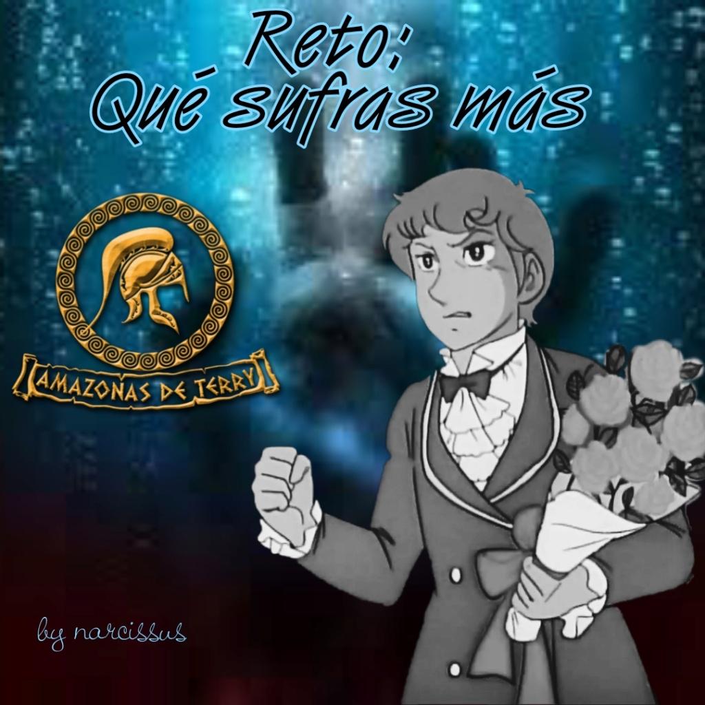 """Amazonas de Terry -CUMPLIENDO SEGUNDO RETO """"QUE SUFRAS MÁS"""" - Edición y letras. Picsar57"""
