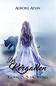 Les Kergallen - Tome 5.5 : Gwenn de Aurore Aylin 41ch2q10