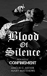 Blood of Silence - Tome 9.5 : Confinement de Amélie C.Astier et Mary Matthews Blood_10