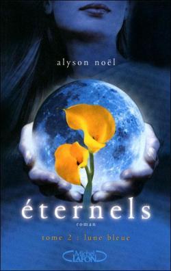 Eternels - tome 2 : Lune Bleue de Alyson Noel  Bm_10610