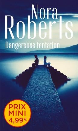 Dangereuse tentation de Nora Roberts Danger10