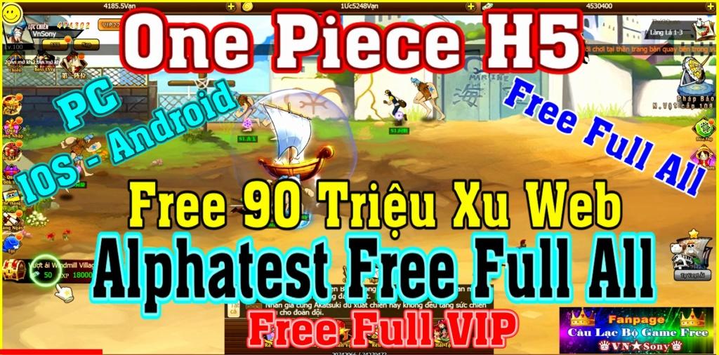 [H5 Game] One Piece H5 - Free 90 Triệu Xu Web - Free Full VIP - Alphatest Free Full All Rv515