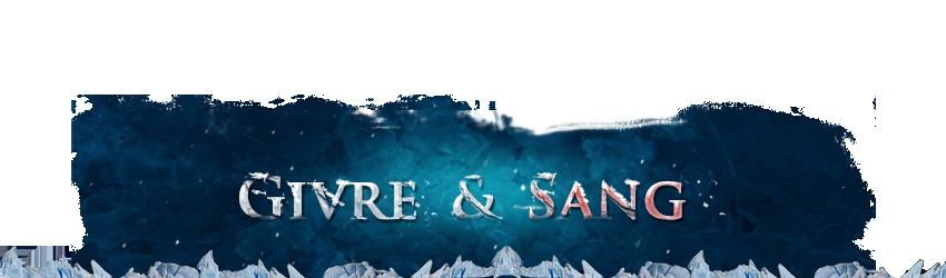 Sangwyss - Chevalier de la mort (Givre) Bannie12
