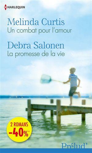 La promesse de la vie de Debra Salonen Fgjnhf10