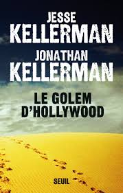 [Kellerman, Jonathan; Kellerman, Jesse] Le golem d'Hollywood Index13