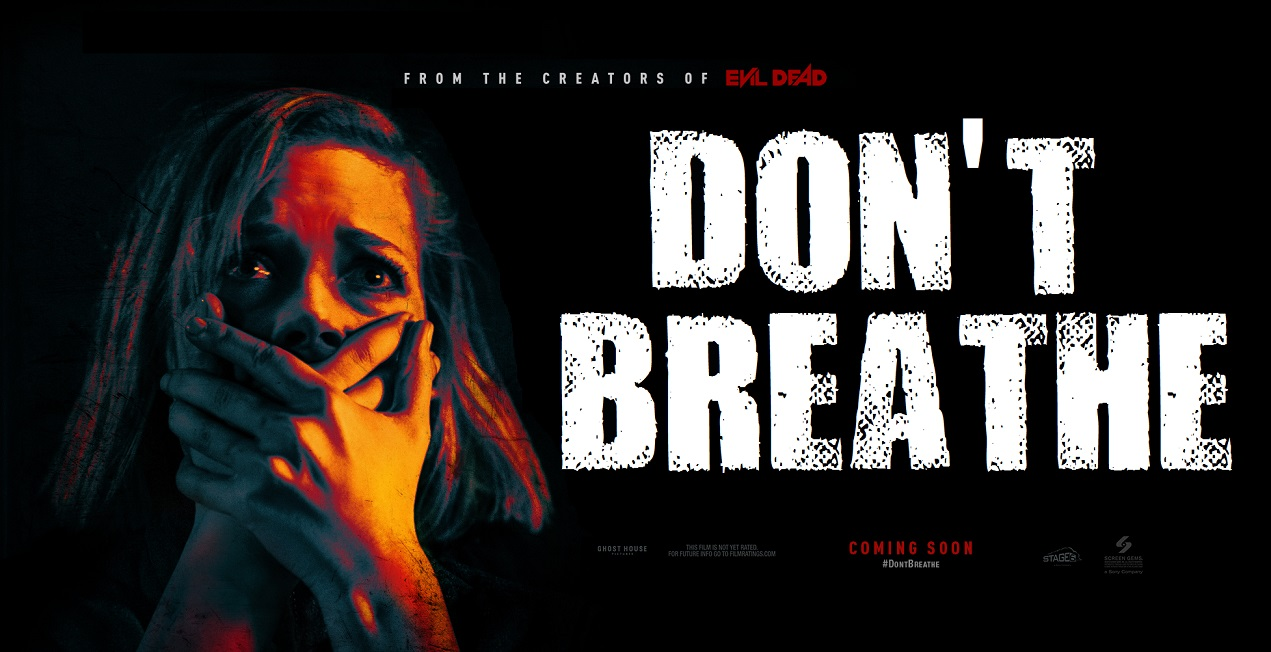 2016 - Don't Breathe Dont-b10