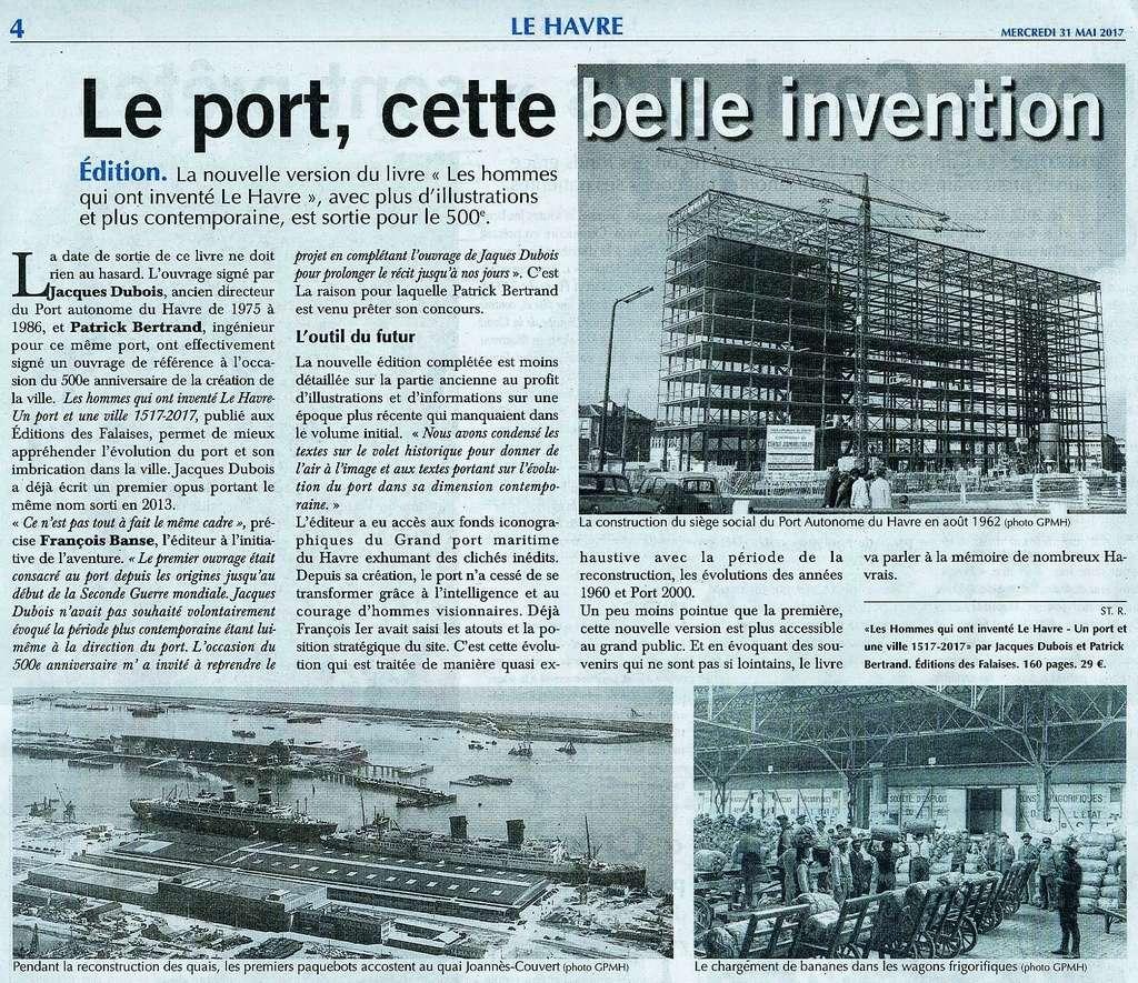 Les hommes qui ont inventé Le Havre- Un port et une ville par DUBOIS et BERTRAND 2017-059
