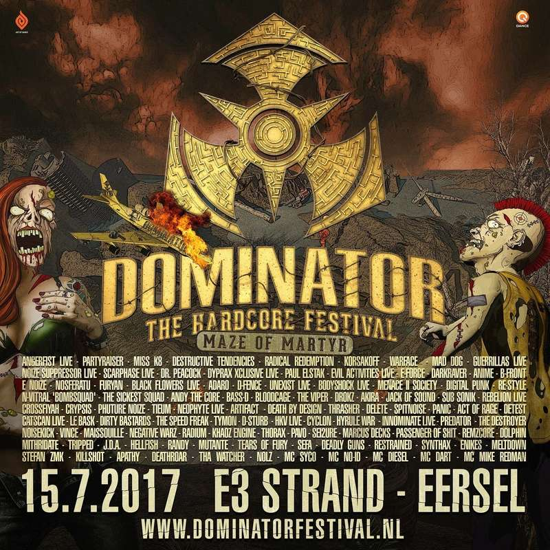 DOMINATOR - 15 Juillet 2017 - E3 Strand - Eersel - NL Lineup13