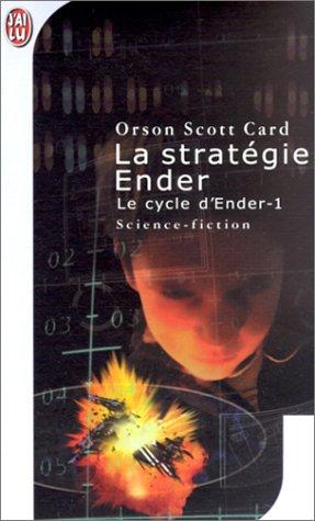 Card Orson Scott - Le Cycle d'Ender - Tome 1 : La Stratégie Ender 41p5p510