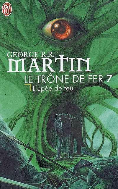 Martin George R.R - Le trône de fer - Tome 07 : L'Epée de feu 81713310