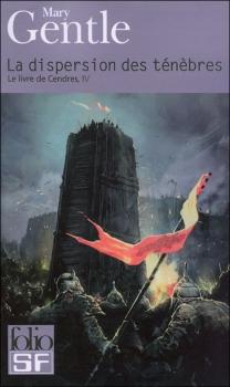 Gentle Mary - Le Livre de Cendres - Tome 4 : La Dispersion des ténèbres Couv4510