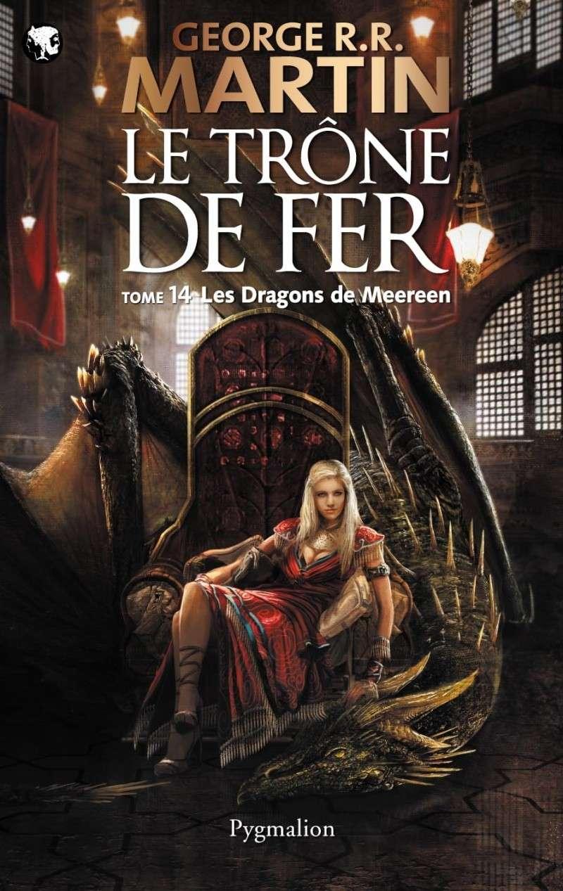 Martin George R.R - Le trône de fer - Tome 14 : Les dragons de Meereen Couv_t10