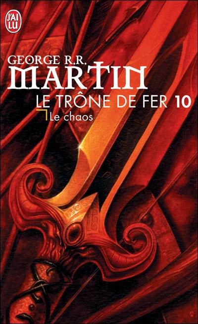 Martin George R.R - Le trône de fer - Tome 10 : Le chaos Le-cha10