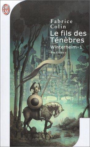 Colin Fabrice - Winterheim - Tome 1 : Le fils des ténèbres Livres10