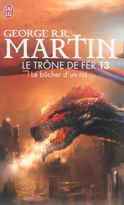 Martin George R.R - Le trône de fer - Tome 13 : Le bûcher d'un roi Trone-10