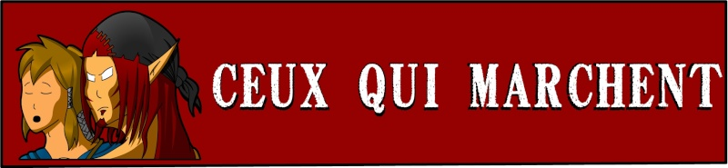 Forum Guilde - Ceux Qui Marchent
