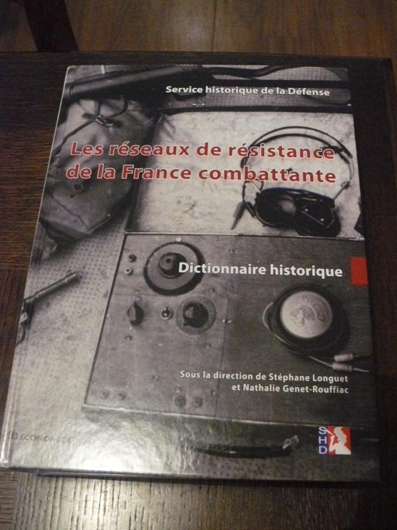 Résistance en France: un dictionnaire des réseaux de 1077 pages!!! P1090126