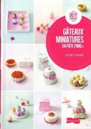 Livre Gâteaux miniatures en pâte Fimo Gateau11