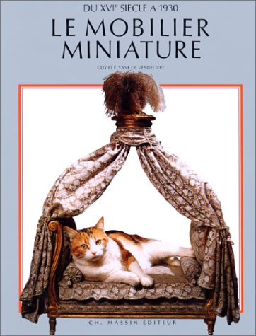 Livre Le mobilier miniature du XVIème siècle à 1930  Mobili10
