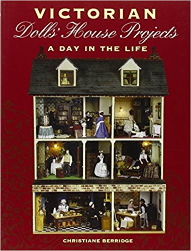 Livre Victorian Dolls House Projects: A Day in the Life Victor10
