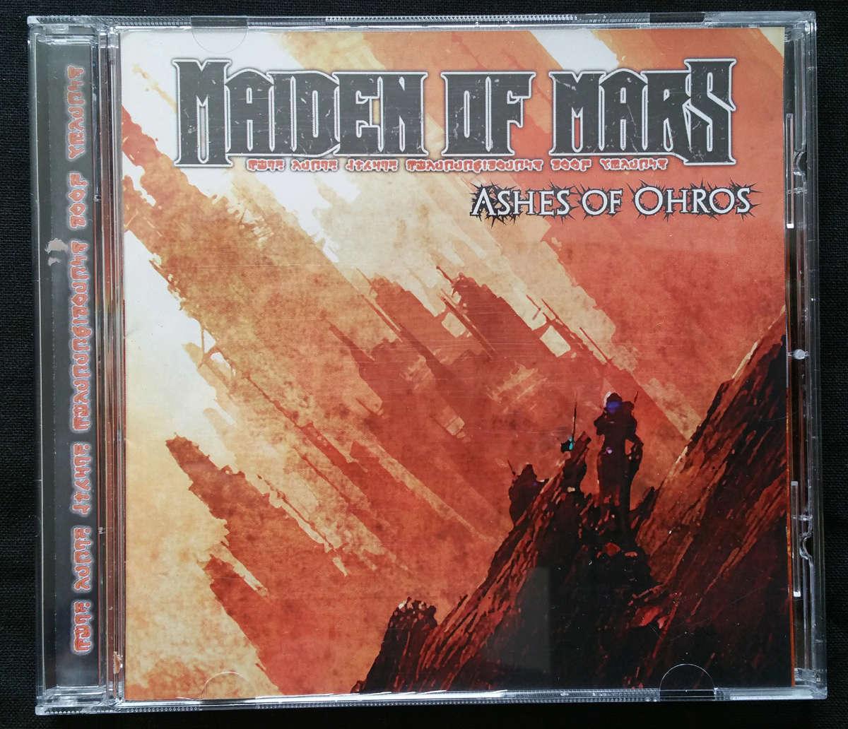 MAIDEN OF MARS Ashes of Ohros (2014) Heavy Metal (Draguignan - Var - 83) 1104