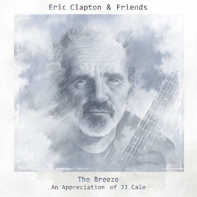 Eric Clapton & Friends : The Breeze - An Appreciation of JJ Cale (2014) 71tngq10