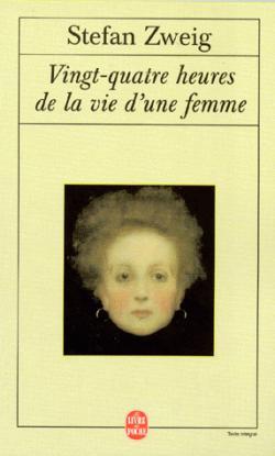 [Stefan Zweig]Vingt-quatre heures de la vie d'une femme 2410