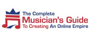 The Complete Musician's Guide To Creating An Online Empire 20271710