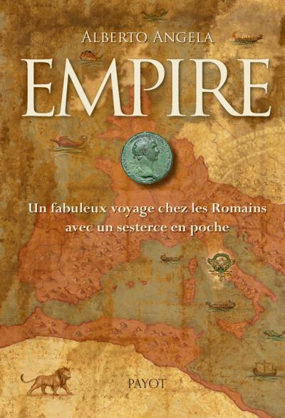 Empire Un fabuleux voyage chez les Romains avec un sesterce en poche Empire10