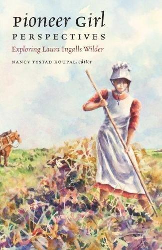Pioneer Girl Perspectives: Exploring Laura Ingalls Wilder Rat111