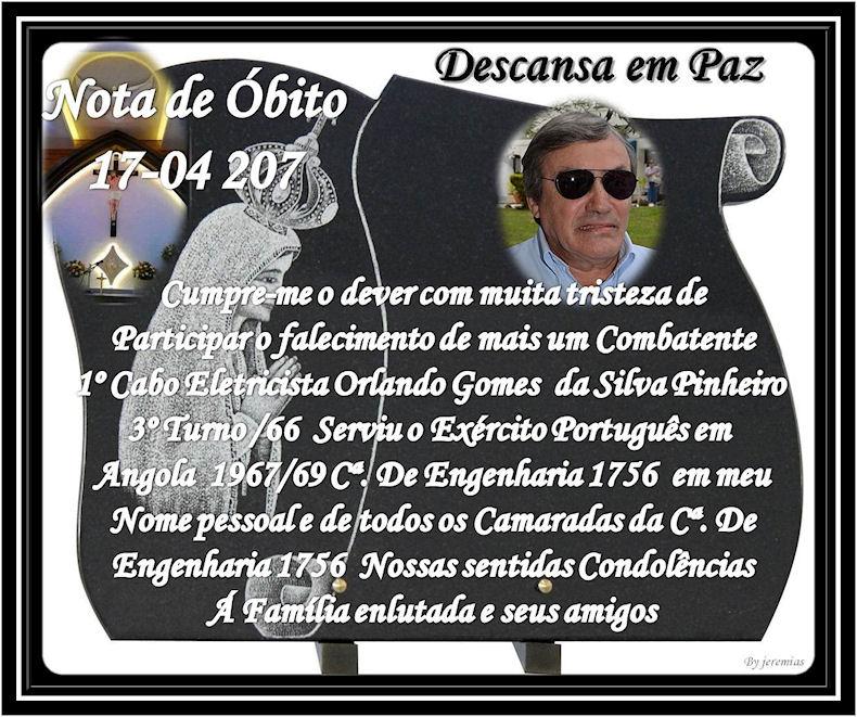 Faleceu o veterano Orlando Gomes da Silva Pinheiro, Soldado Electricista, da CEng1756 - 17Abr2017 Orland10