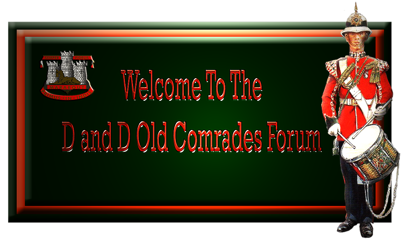 The D and D Old Comrades Forum