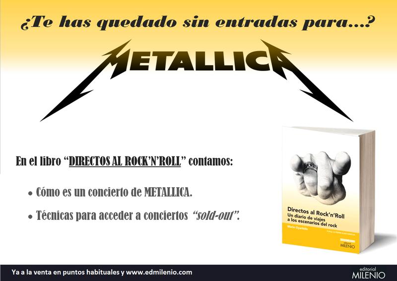 DIRECTOS AL ROCK'N'ROLL (Libro. Editorial Milenio) - Página 2 Metall10