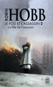 [Hobb, Robin] Le fou et l'assassin - Tome 2 : La fille de l'assasin 41rxko10