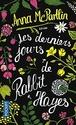 [McPartlin, Anna] Les derniers jours de Rabbit Hayes 51-hxx10
