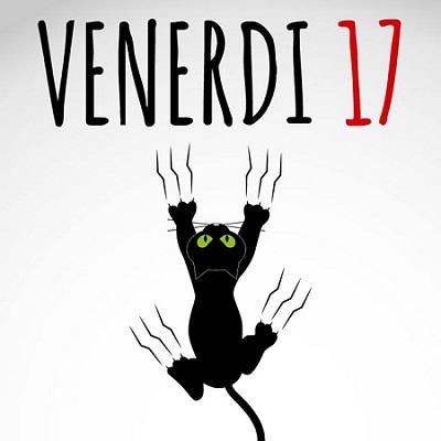 VENERDI 13 & 17 Venerd11