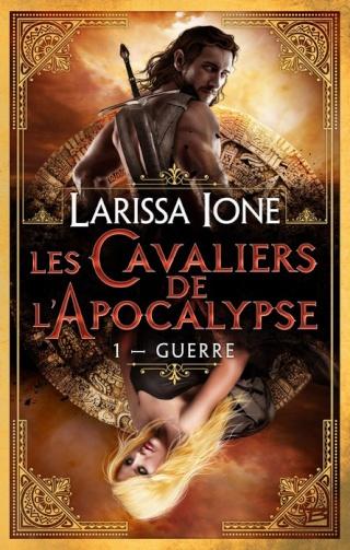 LES CAVALIERS DE L'APOCALYPSE (Tome 1) GUERRE de Larissa Ione 1310-a10
